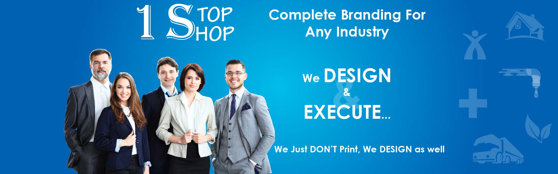Complete Branding Solution - 1 Stop Shop
